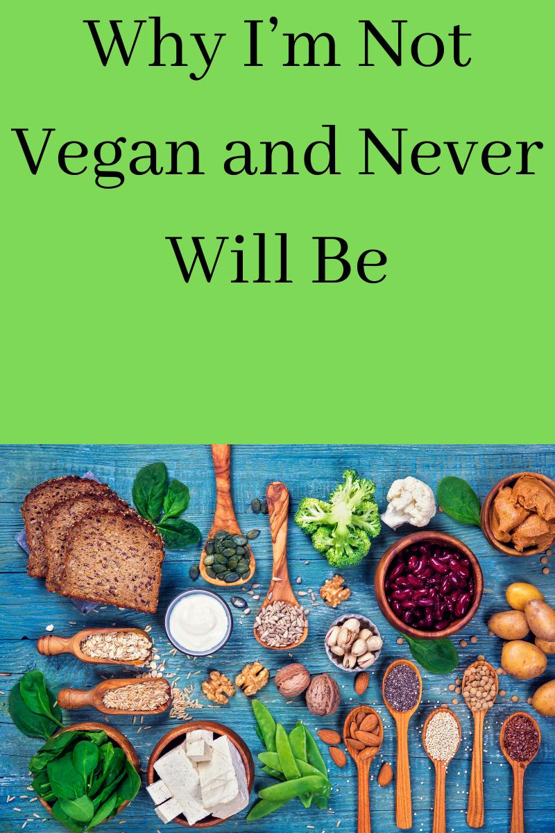why I'm not vegan