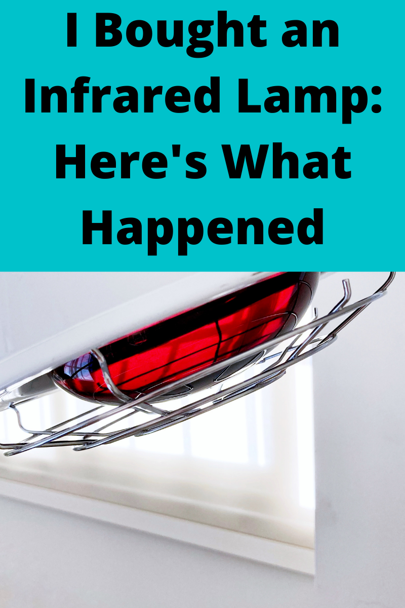 I Bought an Infrared Lamp: Here's What Happened